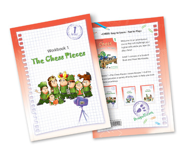 Chess: Easy to Learn - Fun to Play. Level 1 - Workbook 1 The Chess Pieces